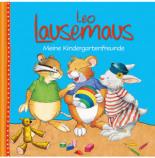 Leo Lausemaus Meine Kindergartenfreunde